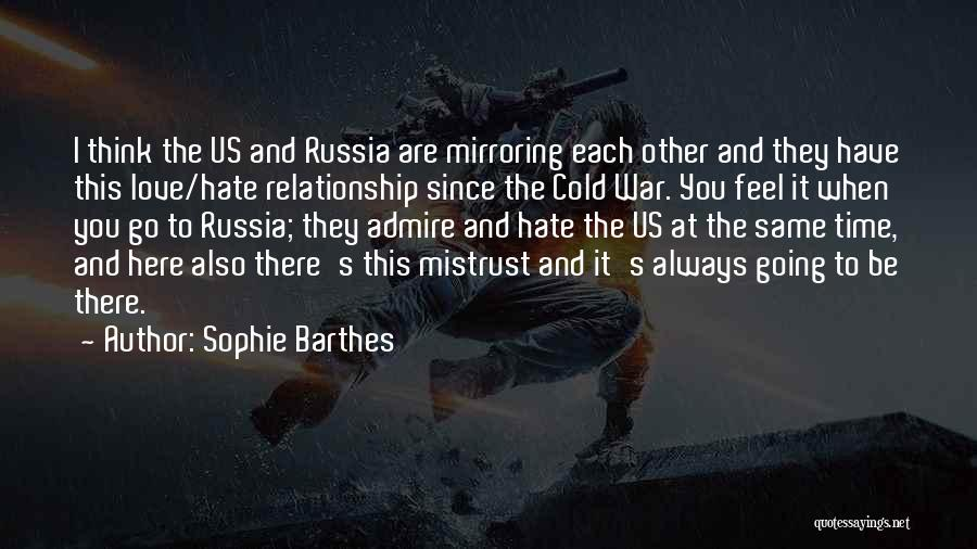 Mirroring Yourself Quotes By Sophie Barthes