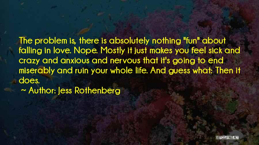 Miserably In Love Quotes By Jess Rothenberg