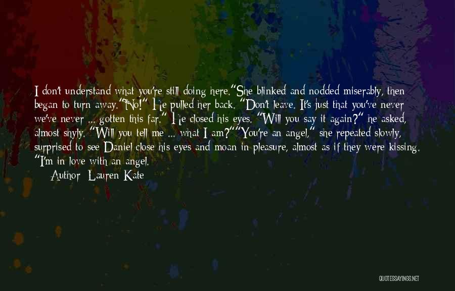 Miserably In Love Quotes By Lauren Kate