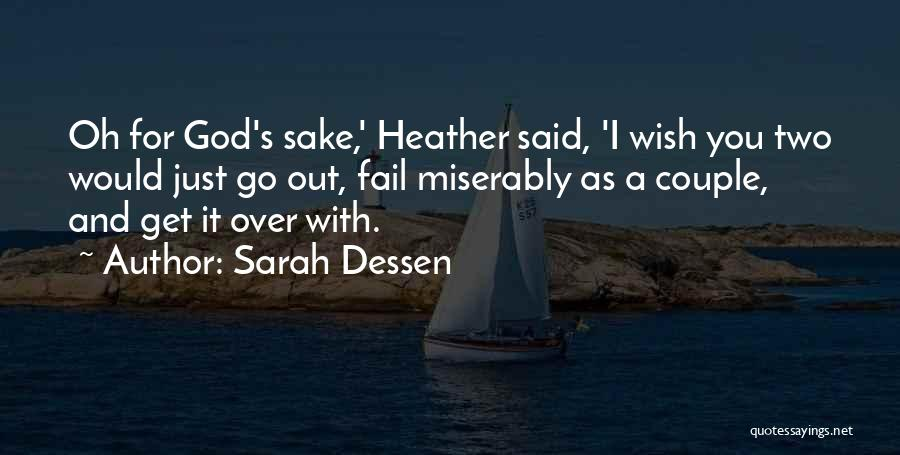 Miserably In Love Quotes By Sarah Dessen