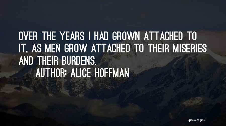 Miseries Quotes By Alice Hoffman