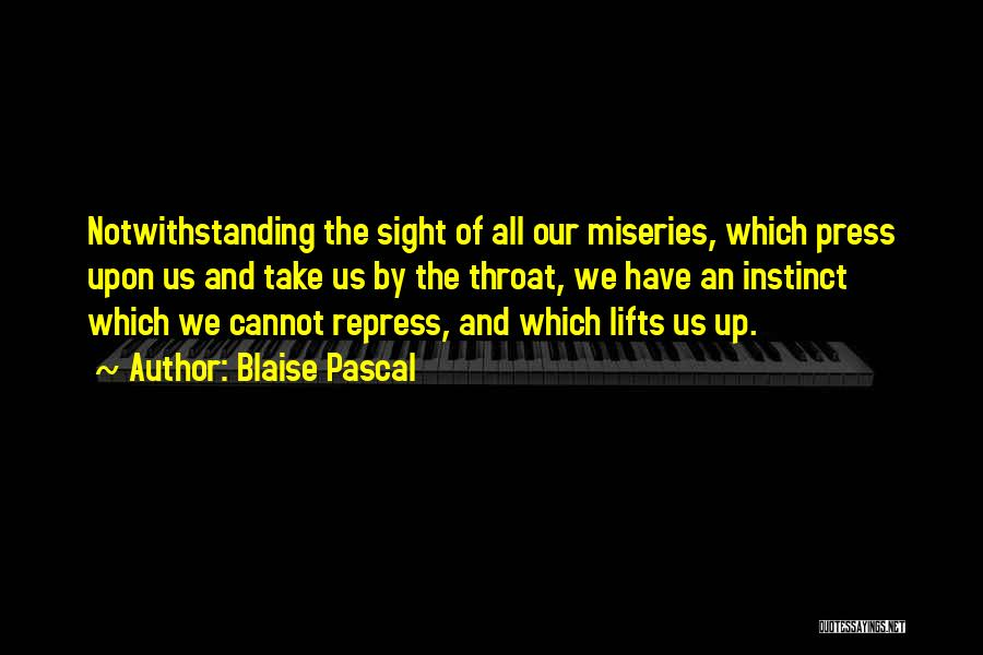 Miseries Quotes By Blaise Pascal