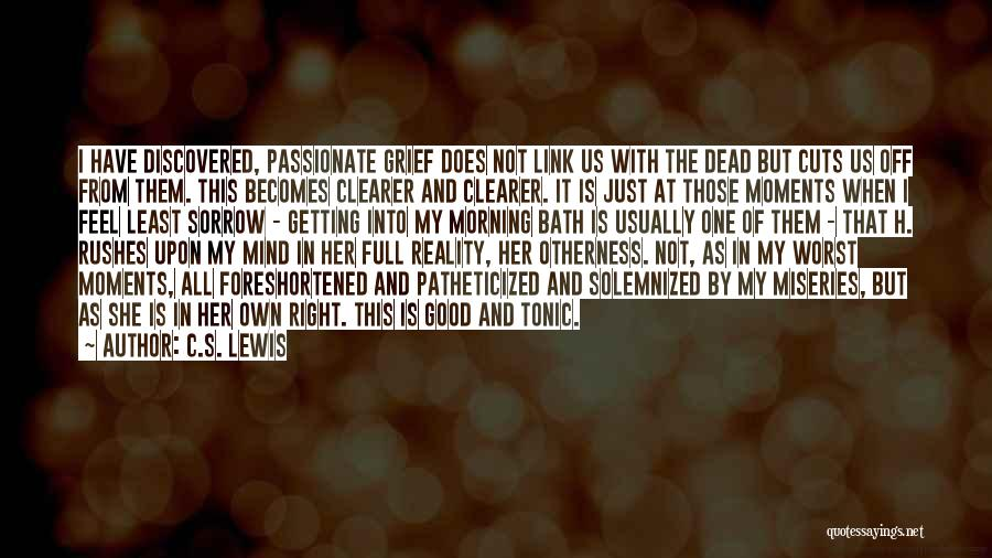 Miseries Quotes By C.S. Lewis