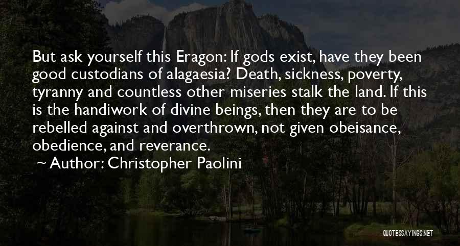 Miseries Quotes By Christopher Paolini