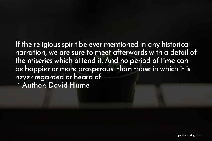 Miseries Quotes By David Hume