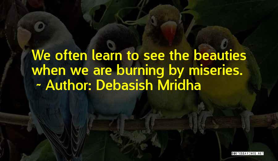 Miseries Quotes By Debasish Mridha