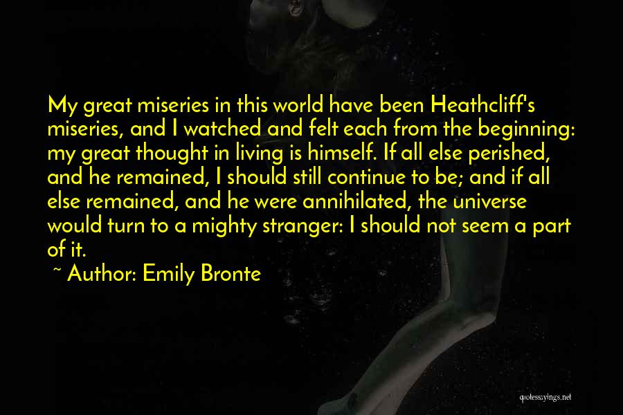Miseries Quotes By Emily Bronte