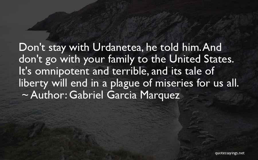 Miseries Quotes By Gabriel Garcia Marquez