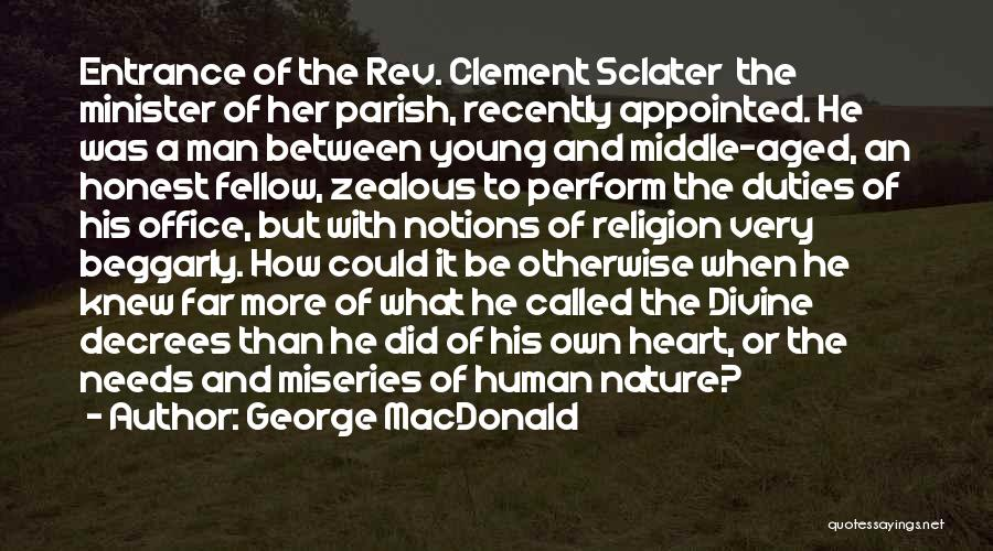 Miseries Quotes By George MacDonald
