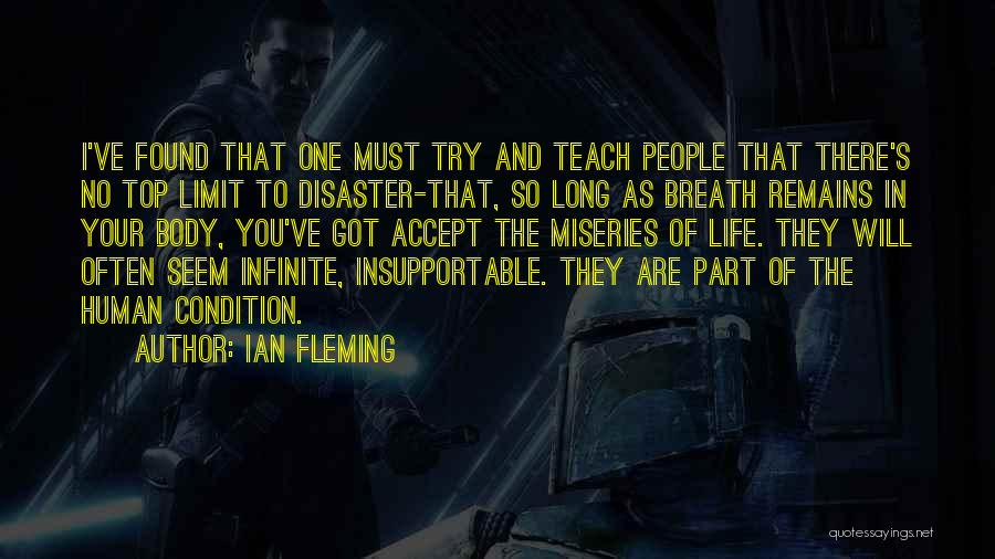 Miseries Quotes By Ian Fleming