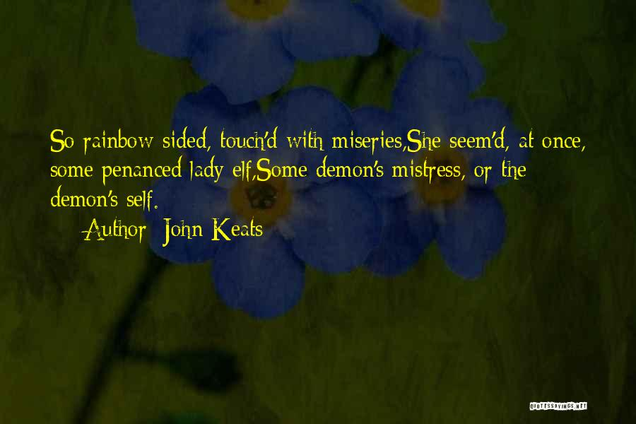 Miseries Quotes By John Keats