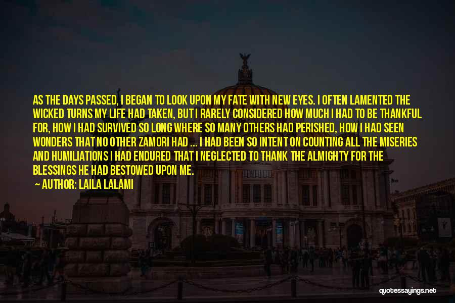 Miseries Quotes By Laila Lalami