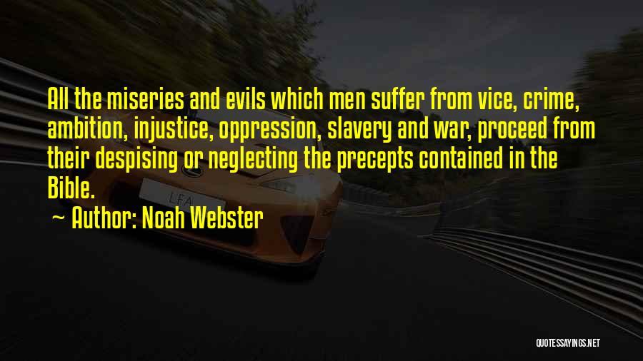 Miseries Quotes By Noah Webster