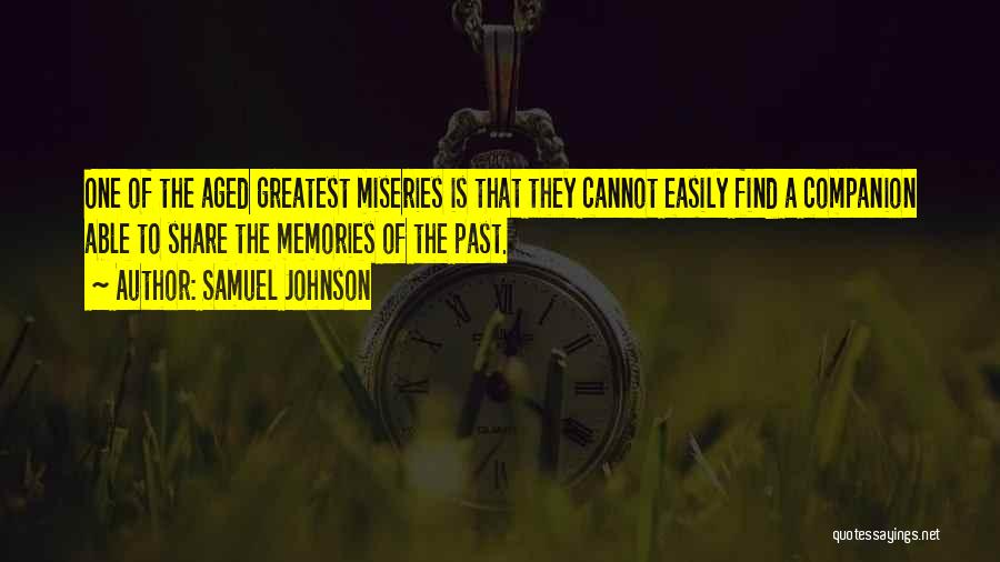 Miseries Quotes By Samuel Johnson