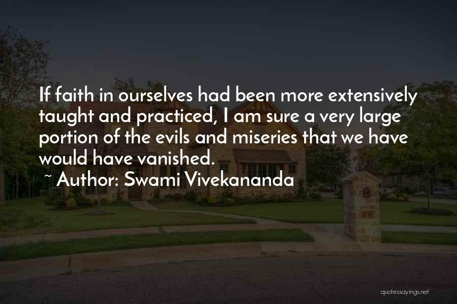 Miseries Quotes By Swami Vivekananda