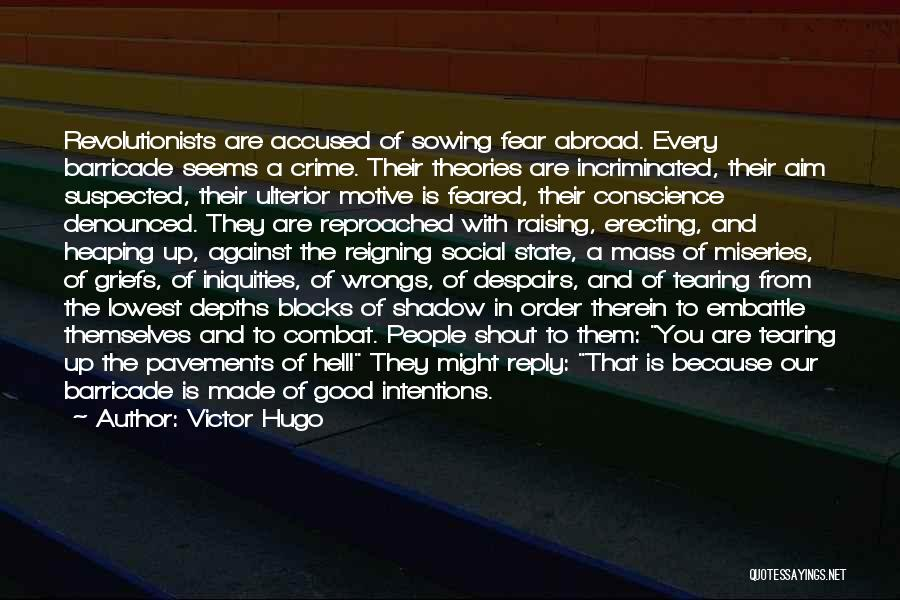 Miseries Quotes By Victor Hugo