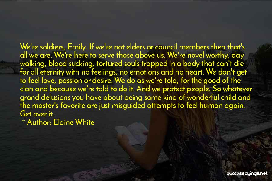Misguided Child Quotes By Elaine White