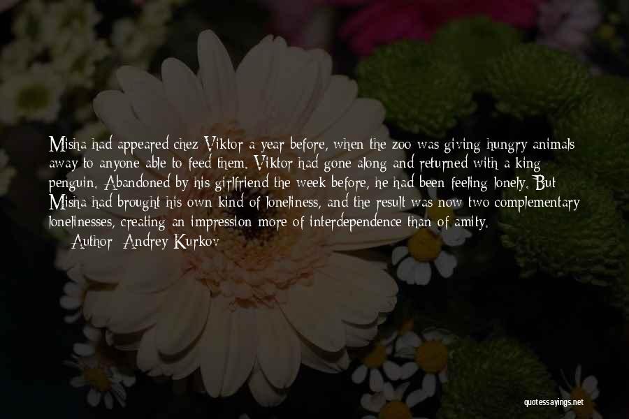 Misha Quotes By Andrey Kurkov