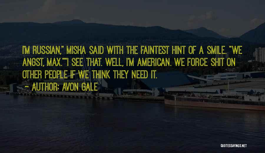 Misha Quotes By Avon Gale