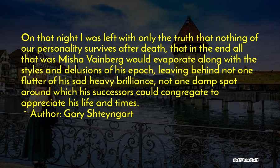 Misha Quotes By Gary Shteyngart