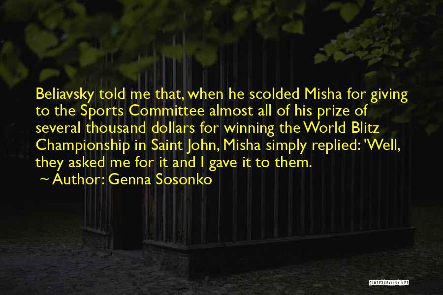 Misha Quotes By Genna Sosonko