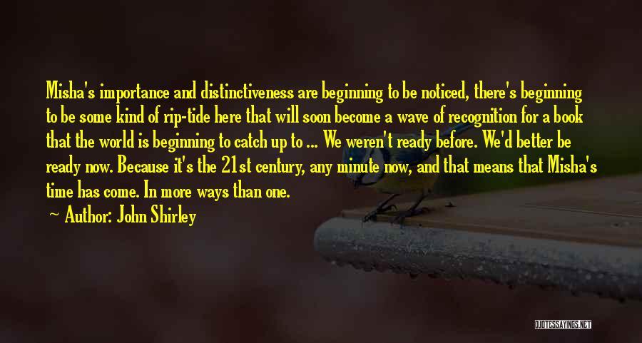 Misha Quotes By John Shirley