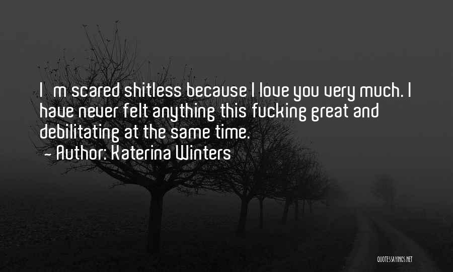 Misha Quotes By Katerina Winters