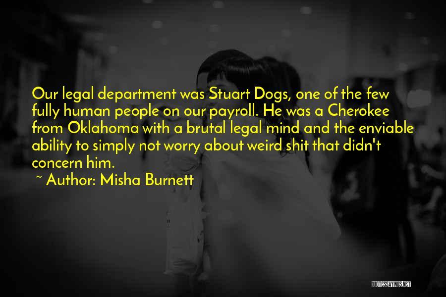 Misha Quotes By Misha Burnett