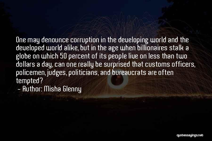 Misha Quotes By Misha Glenny