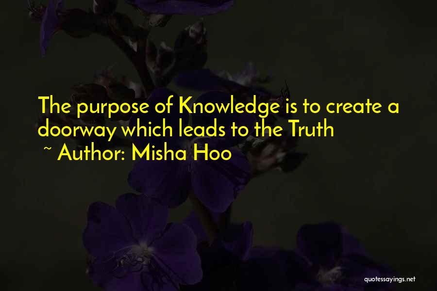 Misha Quotes By Misha Hoo