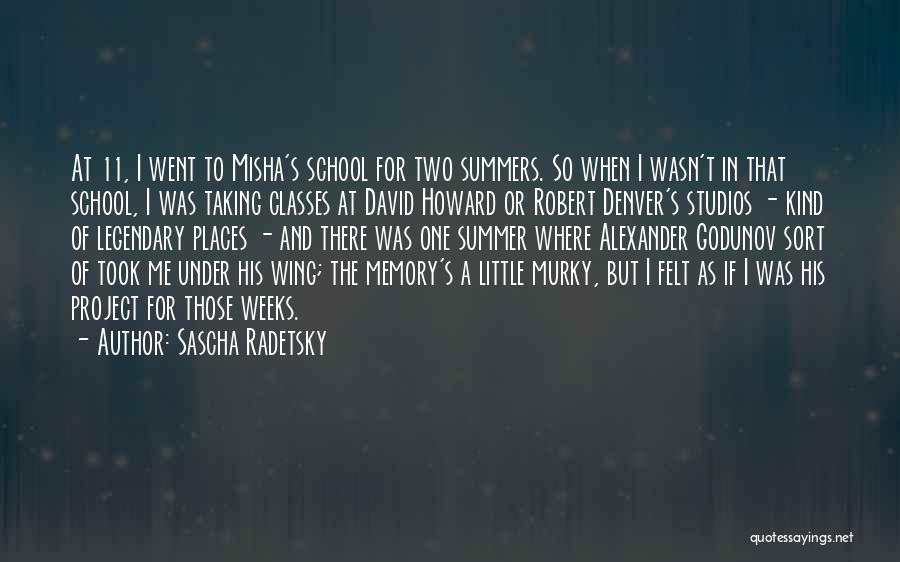 Misha Quotes By Sascha Radetsky