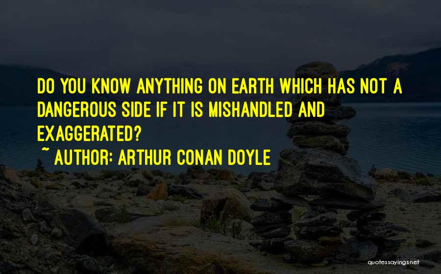 Mishandled Quotes By Arthur Conan Doyle
