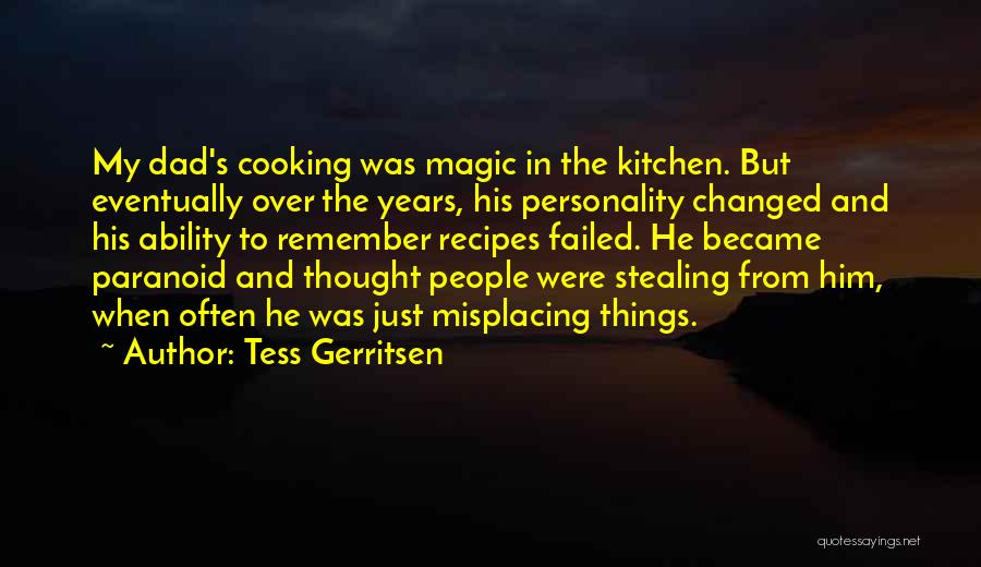 Misplacing Things Quotes By Tess Gerritsen