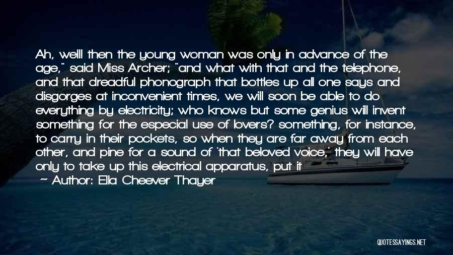 Miss And Love Quotes By Ella Cheever Thayer