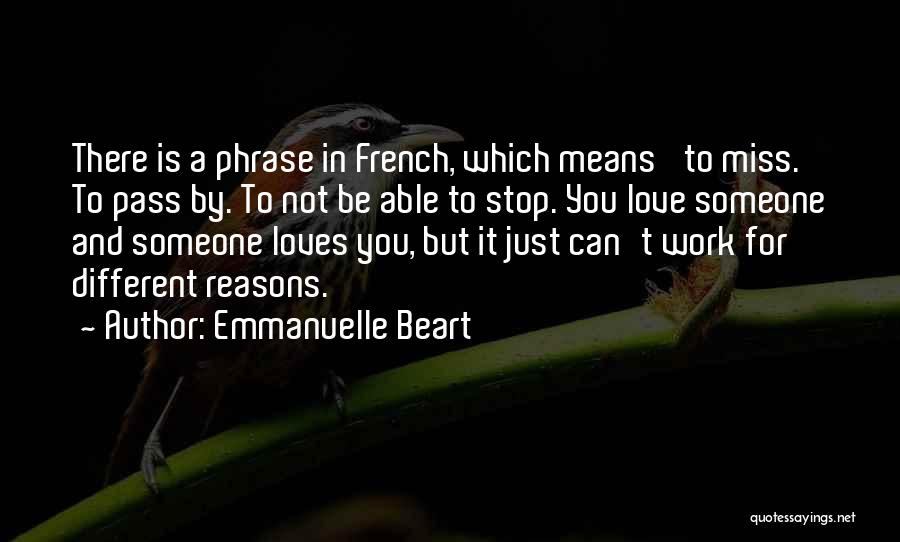 Miss And Love Quotes By Emmanuelle Beart