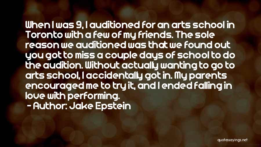 Miss And Love Quotes By Jake Epstein