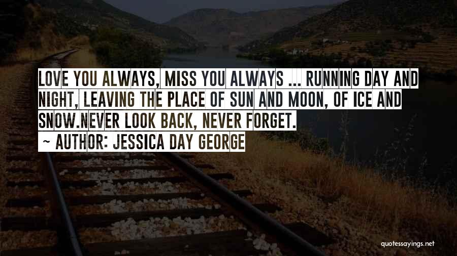 Miss And Love Quotes By Jessica Day George