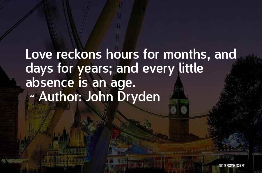 Miss And Love Quotes By John Dryden