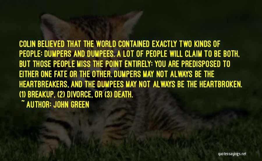 Miss And Love Quotes By John Green