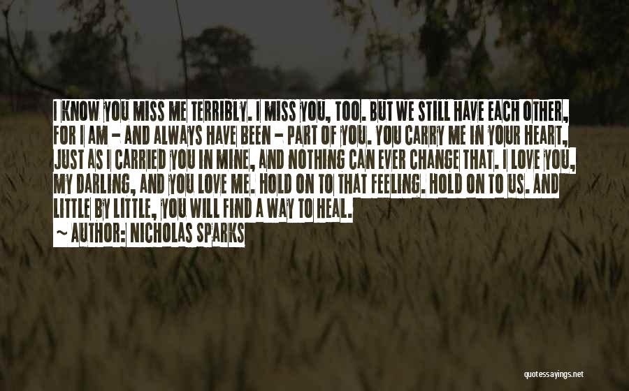 Miss And Love Quotes By Nicholas Sparks
