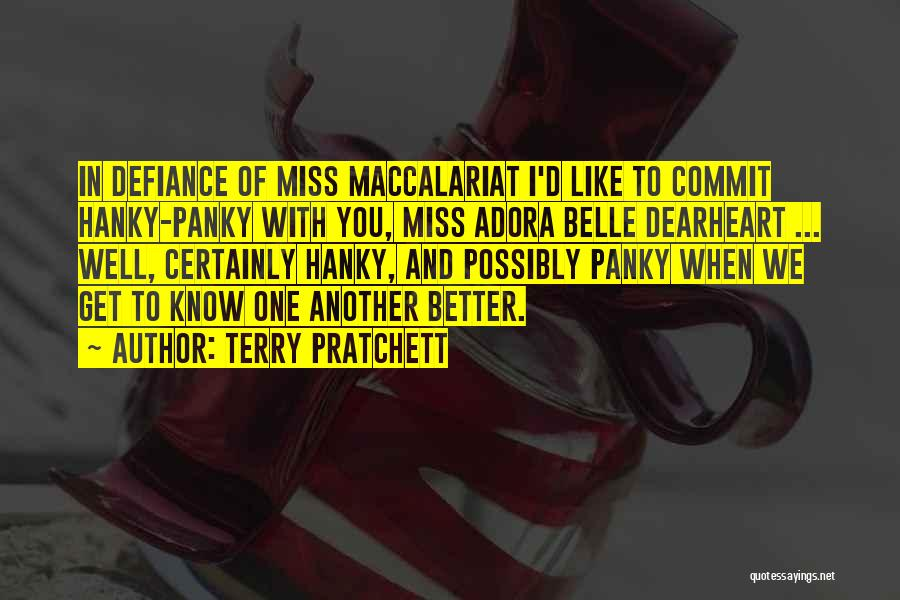 Miss And Love Quotes By Terry Pratchett