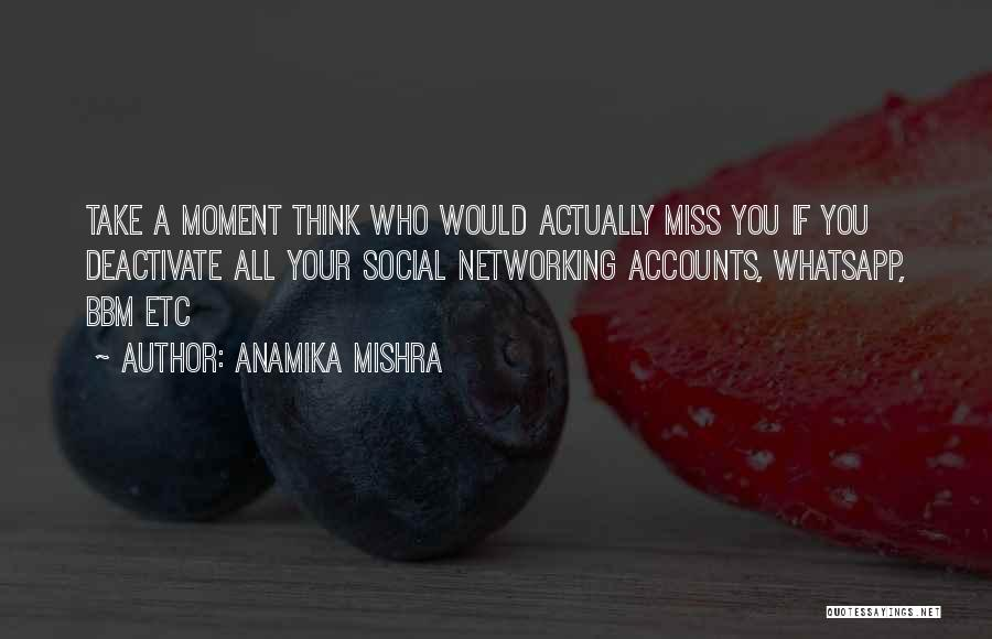 Miss Friendship Quotes By Anamika Mishra
