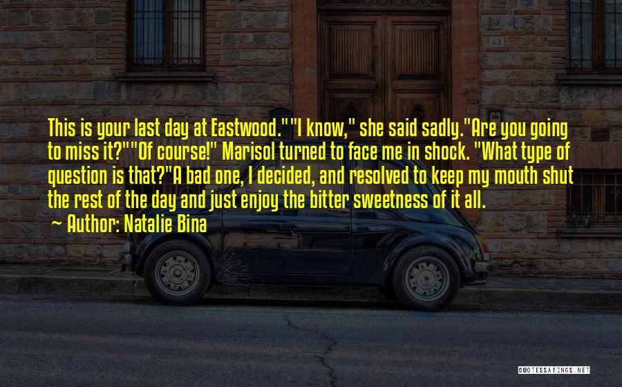 Miss Friendship Quotes By Natalie Bina