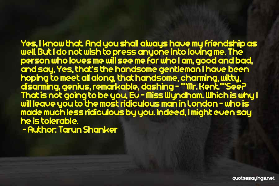 Miss Friendship Quotes By Tarun Shanker