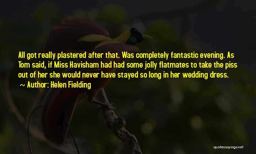 Miss Havisham Wedding Quotes By Helen Fielding