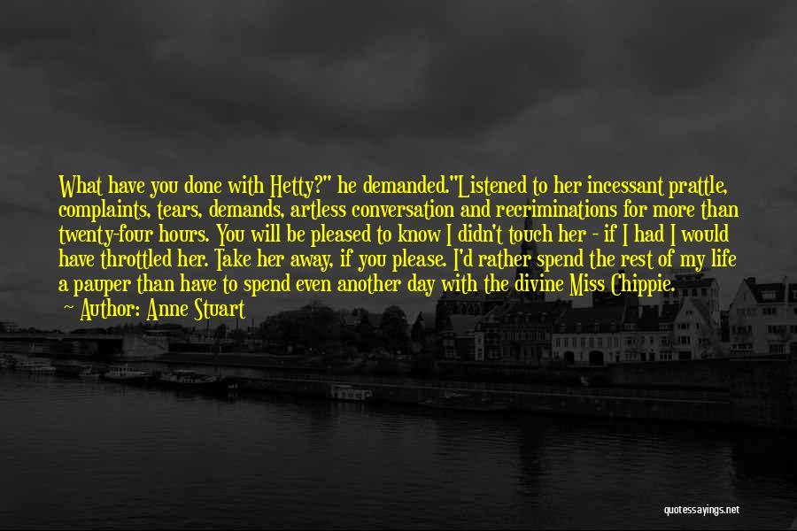 Miss Our Conversation Quotes By Anne Stuart