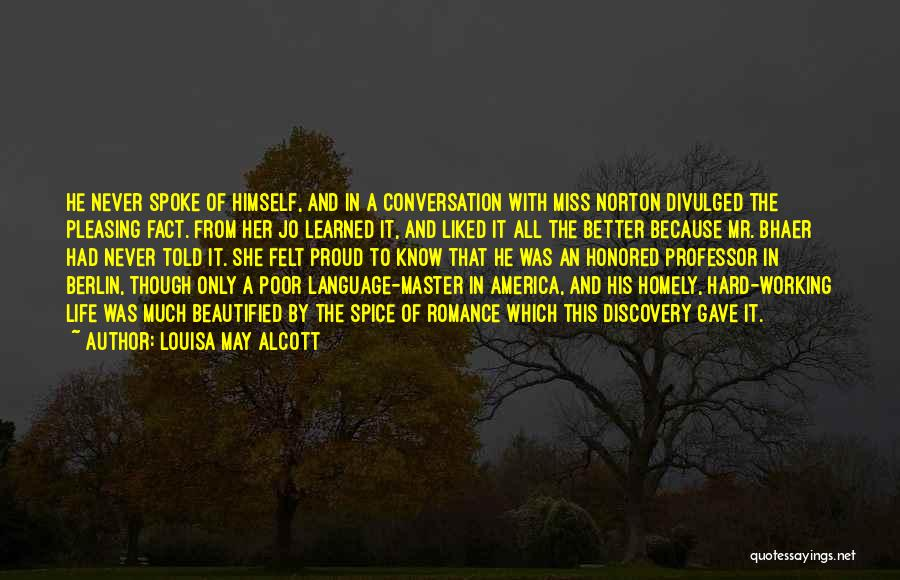 Miss Our Conversation Quotes By Louisa May Alcott