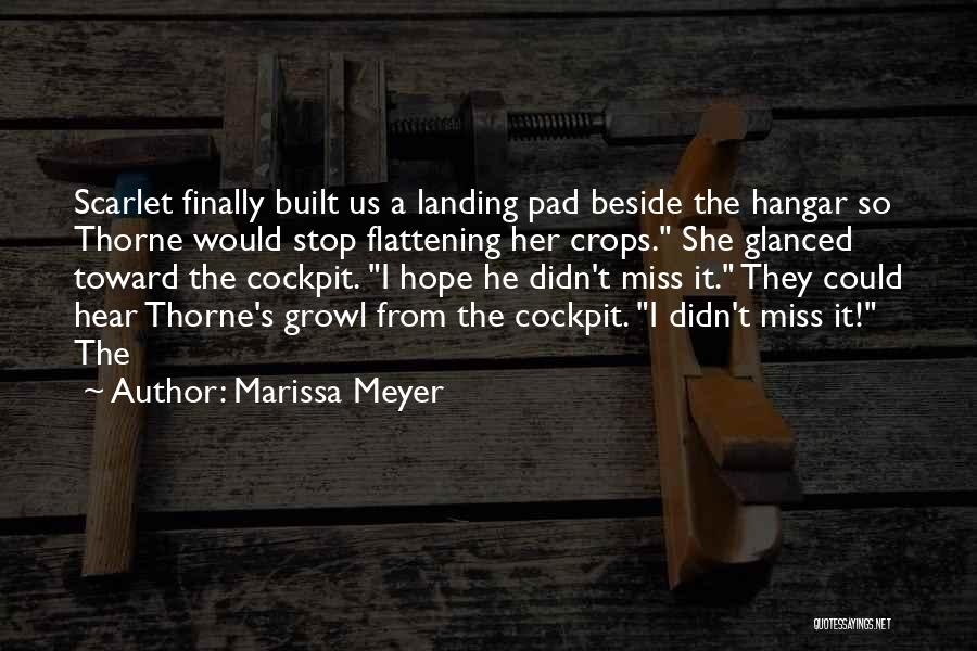 Miss Scarlet Quotes By Marissa Meyer