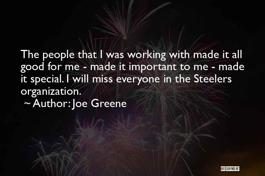 Miss Someone Special Quotes By Joe Greene