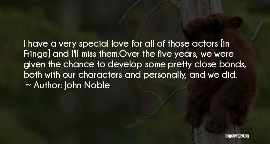 Miss Someone Special Quotes By John Noble